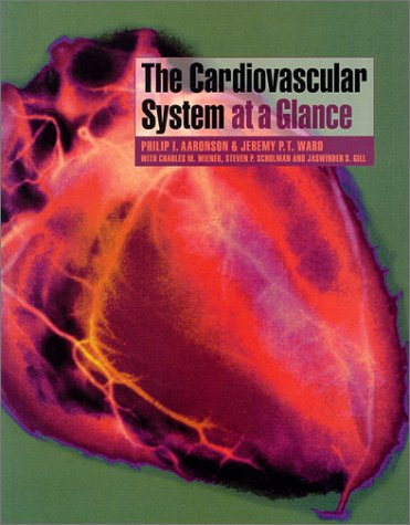 9780632049714: The Cardiovascular System At A Glance