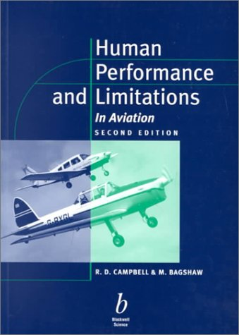 Human Performance and Limitations in Aviation: Campbell, R.D.;Bagshaw, M.