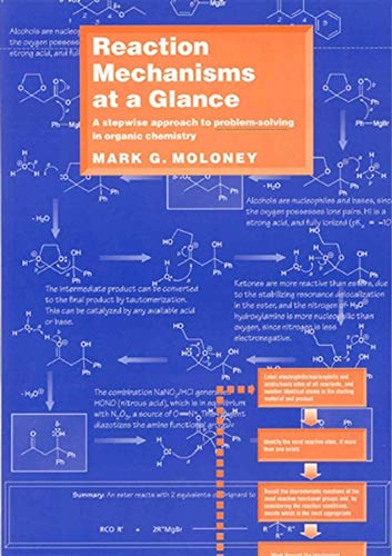 9780632050024: Reaction Mechanisms at a Glance: A Stepwise Approach to Problem-Solving in Organic Chemistry (Chemistry At a Glance)