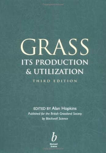 9780632050178: Grass: Its Production and Utilization