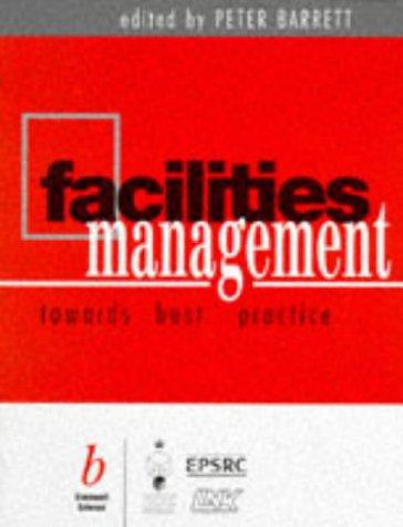 9780632050437: Facilities Management: Towards Better Practice