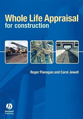 Whole Life Appraisal: For Construction (Paperback): Halim A. Boussabaine