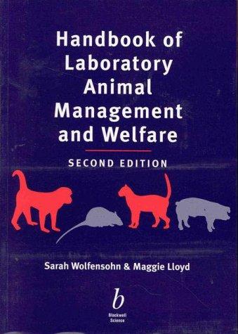 Handbook of Laboratory Animal Management & Welfare: Wolfensohn, Sarah, Lloyd,