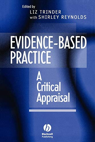 9780632050581: Evidence-Based Practice: A Critical Appraisal