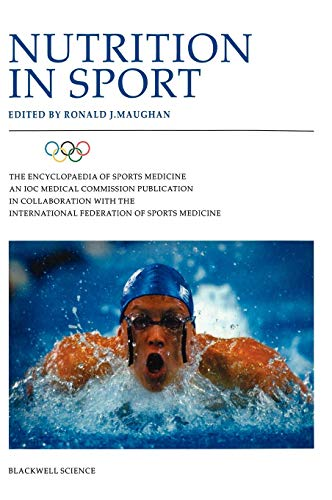 9780632050949: Nutrition in Sport: Olympic Encyclopaedia of Sports Medicine: Vol 7 (The Encyclopaedia of Sports Medicine)