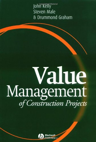 Value Management of Construction Projects (9780632051434) by John Kelly; Steven Male; Drummond Graham