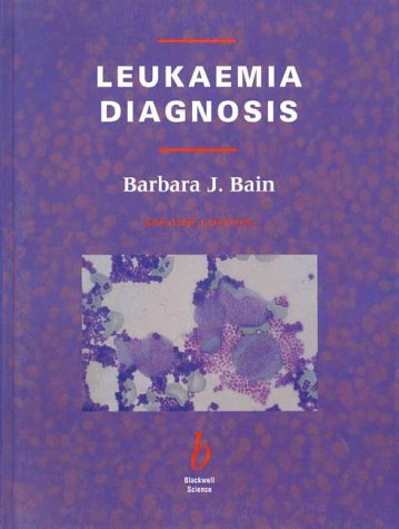Leukaemia Diagnosis (9780632051656) by Barbara J. Bain