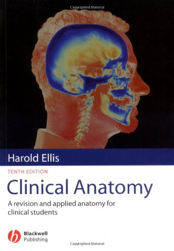 9780632051953: Clinical Anatomy: A Revision and Applied Anatomy for Clinical Students