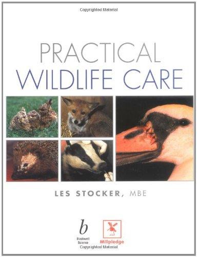 9780632052455: Practical Wildlife Care