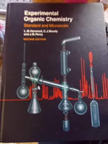 9780632052462: Experimental Organic Chemistry: Standard and Microscale