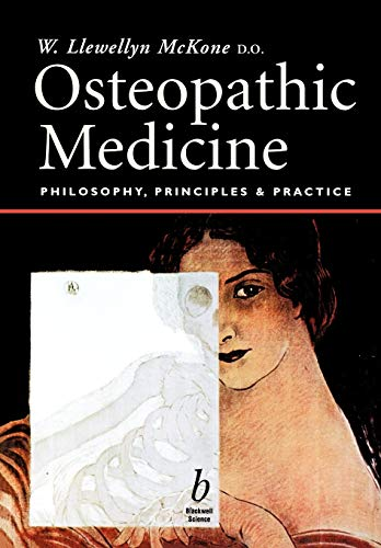 9780632052639: Osteopathic Medicine: Philosophy, Principles and Practice