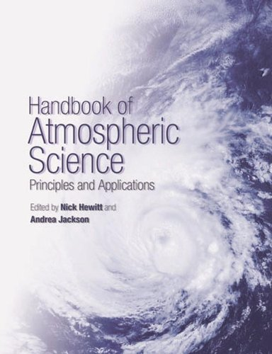 Handbook of Atmospheric Science: Principles and Applications