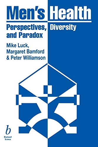 Men's Health: Perspectives, Diversity and Paradox: Mike Luck, Margaret