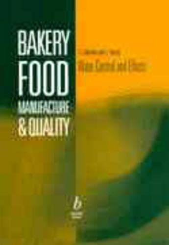 9780632053278: Bakery Food Manufacture and Quality: Water Controland Effects