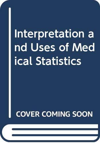 Interpretation and Uses of Medical Statistics: G.J. Bourke, James
