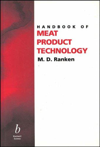 Handbook of Meat Product Technology: Ranken, Michael D.