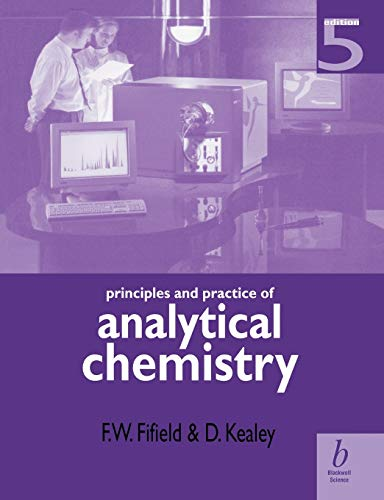 9780632053841: Principles and Practice of Analytical Chemistry