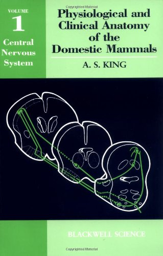 9780632053858: Physiological and Clinical Anatomy of the Domestic Mammals: Central Nervous System v. 1: Central Nervous System Vol 1