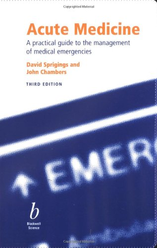Acute Medicine: A Practical Guide to the: Chambers, John B.,