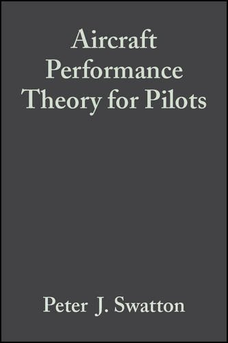 9780632055692: Aircraft Performance Theory for Pilots