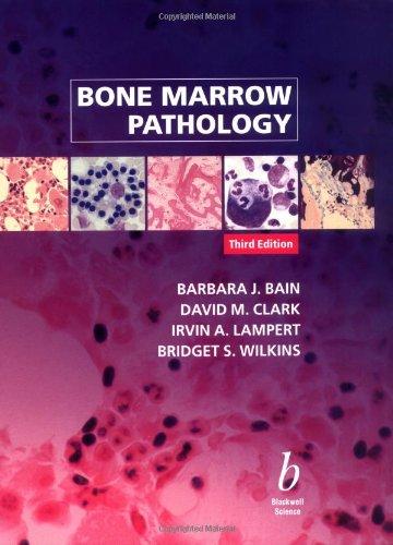 9780632055784: Bone Marrow Pathology
