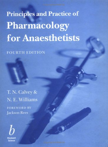 9780632056057: Principles and Practice of Pharmacology for Anaesthetists
