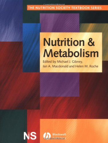 9780632056255: Nutrition and Metabolism (The Nutrition Society Textbook)