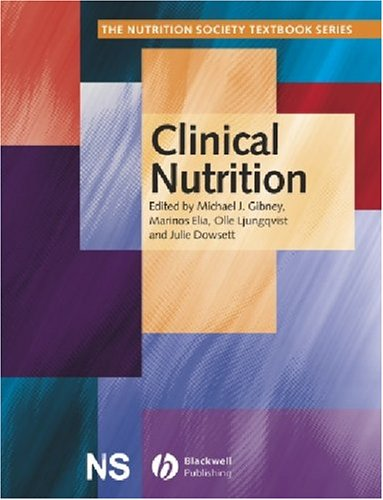 9780632056262: Clinical Nutrition (The Nutrition Society Textbook)