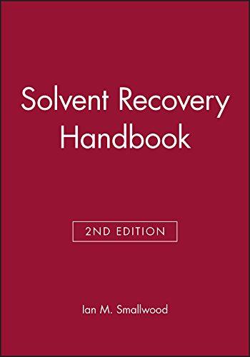 Solvent Recovery Handbook: Ian M. Smallwood