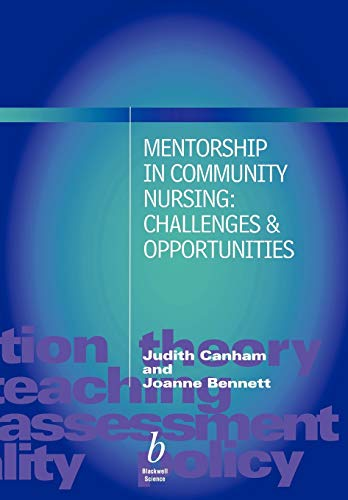 9780632057078: Mentorship in Community Nursing: Challenges and Opportunities