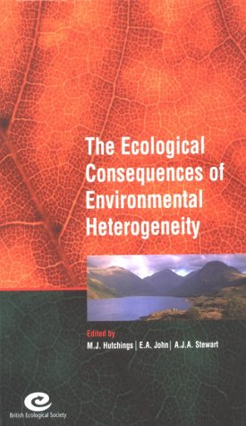 9780632057139: The Ecological Consequences of Environmental Heterogeneity: The 40th Symposium of the British Ecological Society, Held at the University of Sussex, ... (SYMPOSIA OF THE BRITISH ECOLOGICAL SOCIETY)
