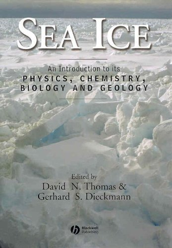 9780632058082: Sea Ice: An Introduction to Its Physics, Chemistry, Biology, and Geology