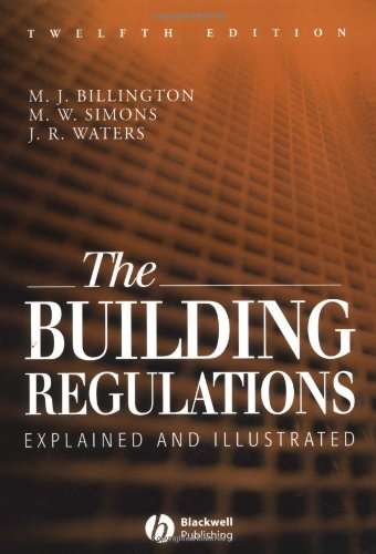 9780632058372: The Building Regulations: Explained and Illustrated