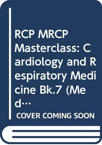 9780632058662: RCP MRCP Masterclass: Cardiology and Respiratory Medicine Bk.7 (Medical Masterclass)