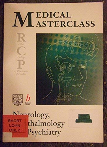 RCP MRCP Masterclass: Neurologyopthalmology and Psychiatry Bk.: n/a