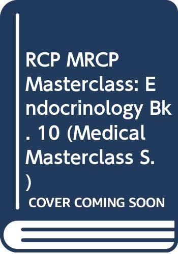 9780632058693: RCP MRCP Masterclass: Endocrinology Bk. 10 (Medical Masterclass)