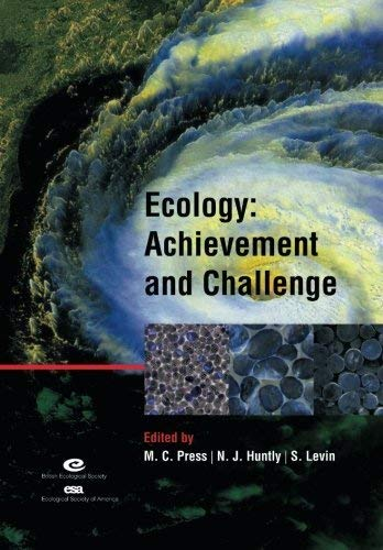 Ecology: Achievement and Challenge: 41st Symposium of the British Ecological Society (Symposia of ...