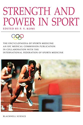 9780632059119: Strength and Power in Sport (Encyclopaedia of Sports Medicine, Vol. 3)