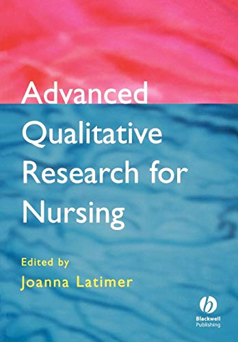9780632059461: Advanced Qualitative Research for Nursing