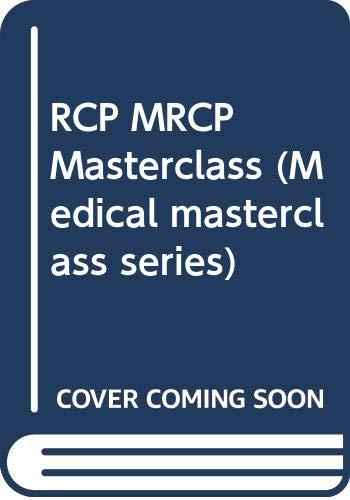 9780632059478: RCP MRCP Masterclass (Medical masterclass series)