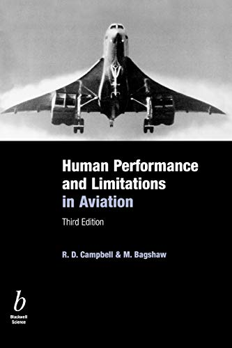 Human Performance & Limitations in Aviation, Third: Campbell, R. D.;
