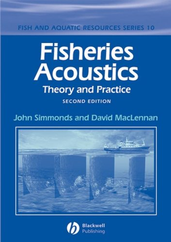 9780632059942: Fisheries Acoustics: Theory and Practice (Fish and Aquatic Resources)