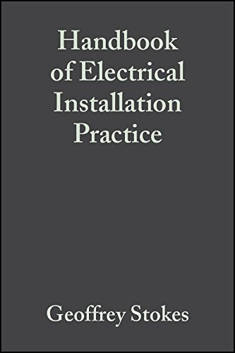 Handbook of Electrical Installation Practice: Wiley-Blackwell