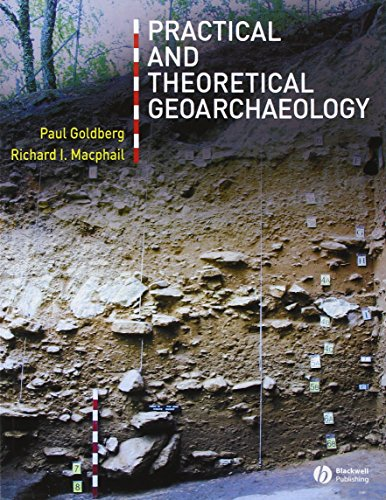 9780632060443: Practical and Theoretical Geoarchaeology