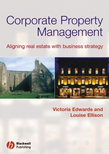 9780632060511: Corporate Property Management: Aligning Real Estate with Business Strategy