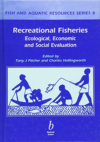 9780632063918: Recreational Fisheries: Ecological, Economic and Social Evaluations