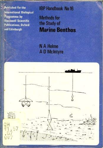 Methods for the Study of Marine Benthos: N. A. Holme