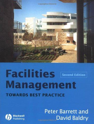 9780632064458: Facilities Management: Towards Best Practice