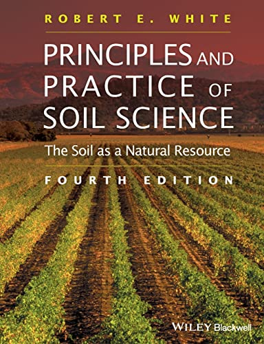 9780632064557: Principles and Practice of Soil Science: The Soil as a Natural Resource