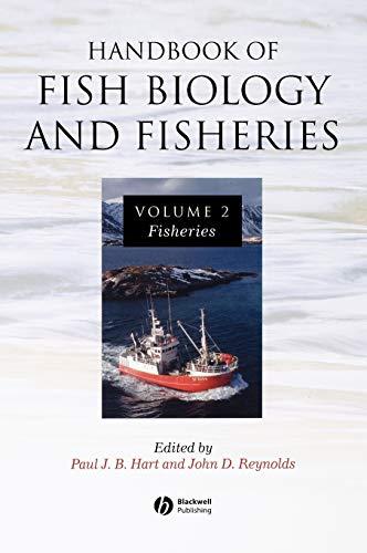 The Handbook of Fish Biology and Fisheries: Hart, Reynolds